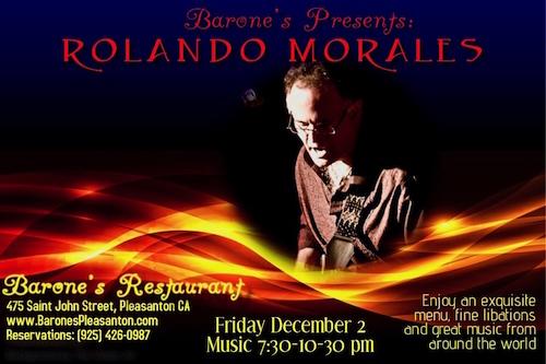 Rolando Morales will appear at Barone's December 2, 2016