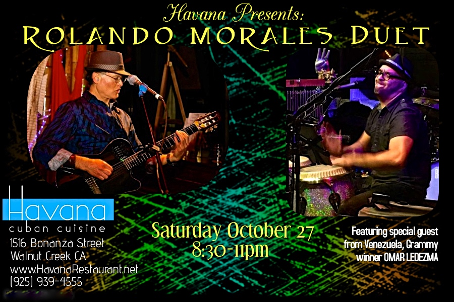 Grammy-award winning Omar Ledezma joins Rolando Morales on Oct 27, 2018 at the Havana in Walnut Creek