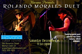 Carlos Hernandez joins Rolando Morales for the Havana Performance on Saturday, December 15th, 2018