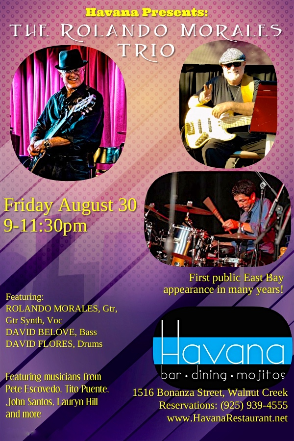 Rolando Morales Trio will perform at Havana's on August 30, 2019