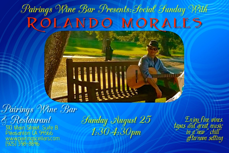 Rolando Morales will perform at Pairing Cellar August 25, 2019