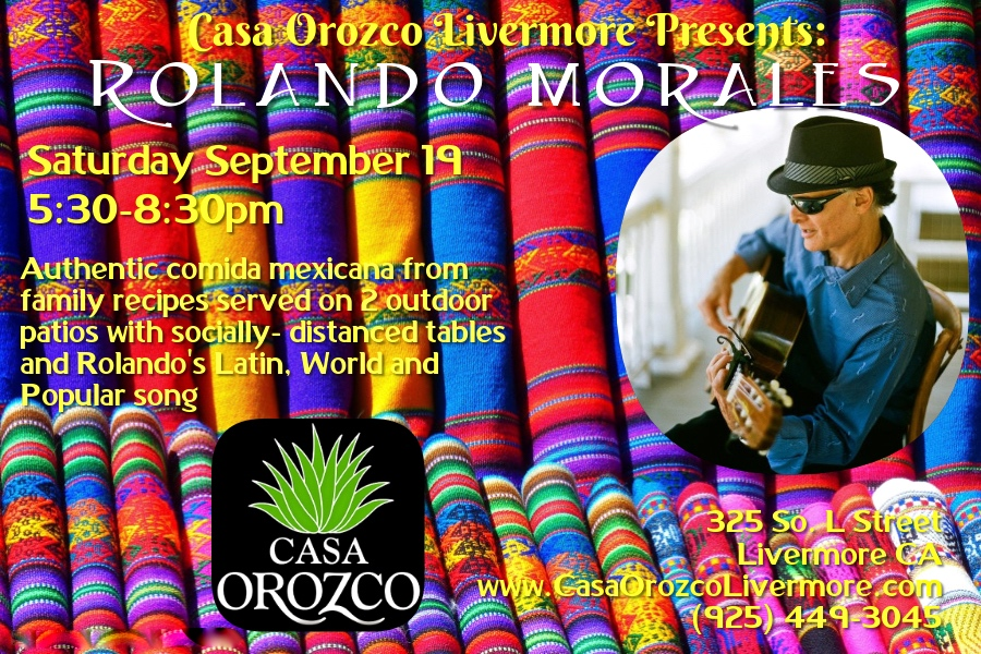Rolando Morales will perform on Saturday September 19, 2020 at Casa Orozco