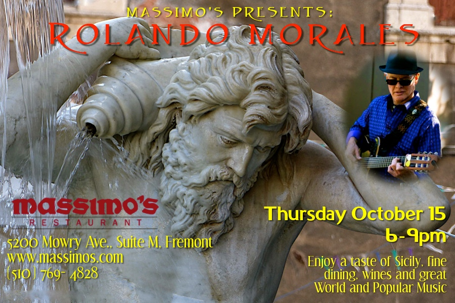 Massimo's presents Rolando Morales on Thursday, October 15, 2020 between 6pm and 9pm.