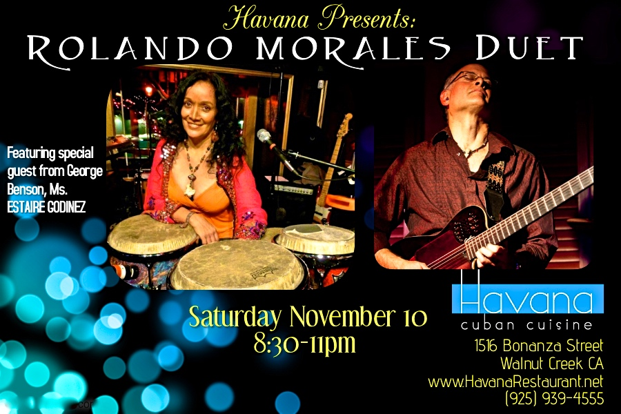 Rolando Morales will perform with Estaire Godinez at Havana on Saturday November 10, 2018